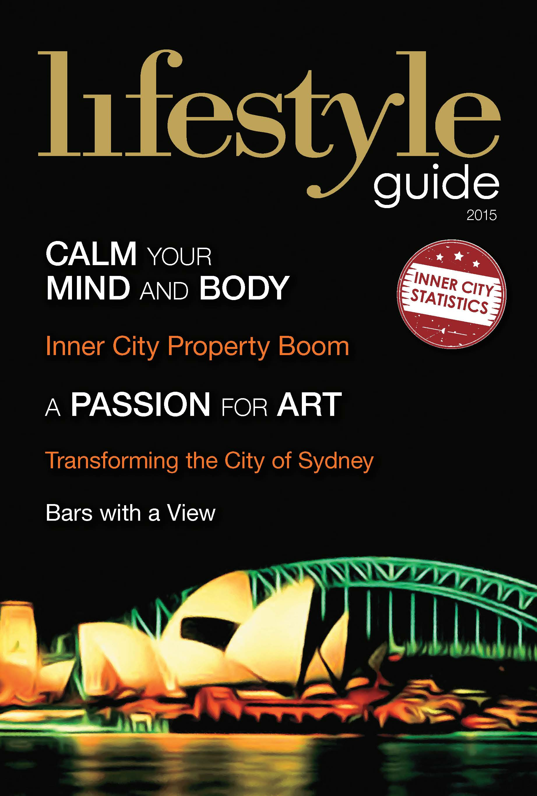 The Lifestyle Guide 2015, Calm your mind and body